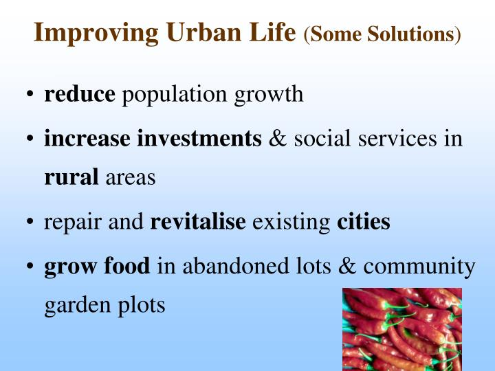 Improving Urban Life