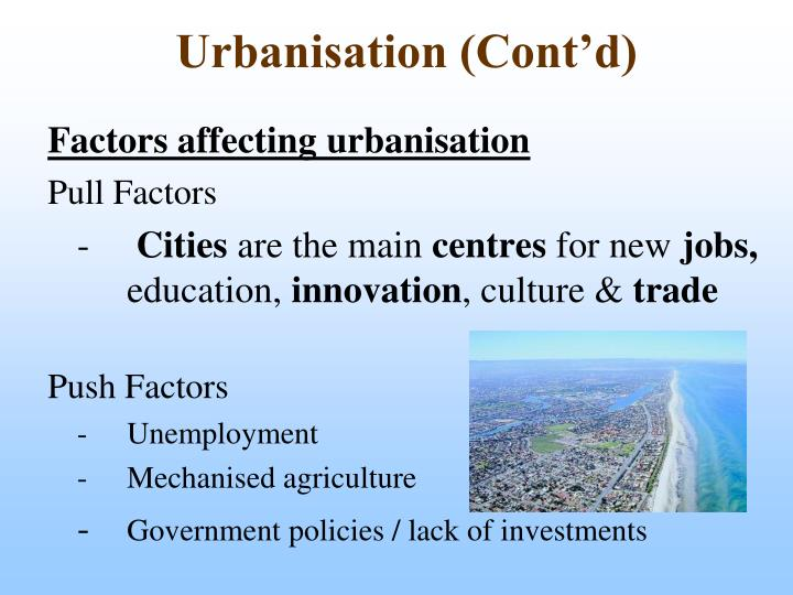 Urbanisation (Cont'd)