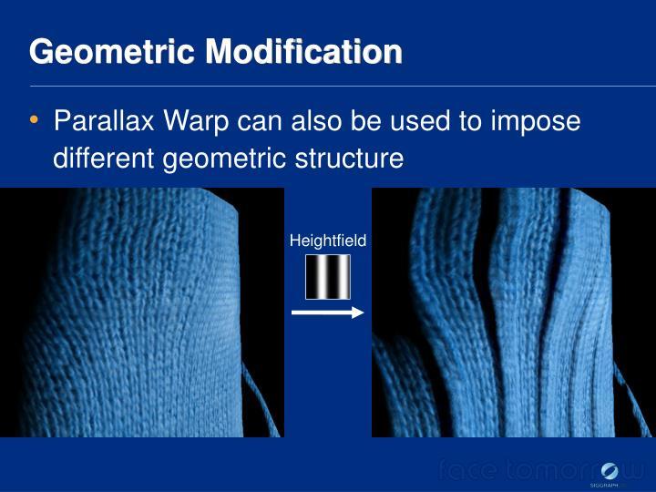 Geometric Modification