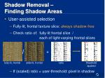 shadow removal finding shadow areas