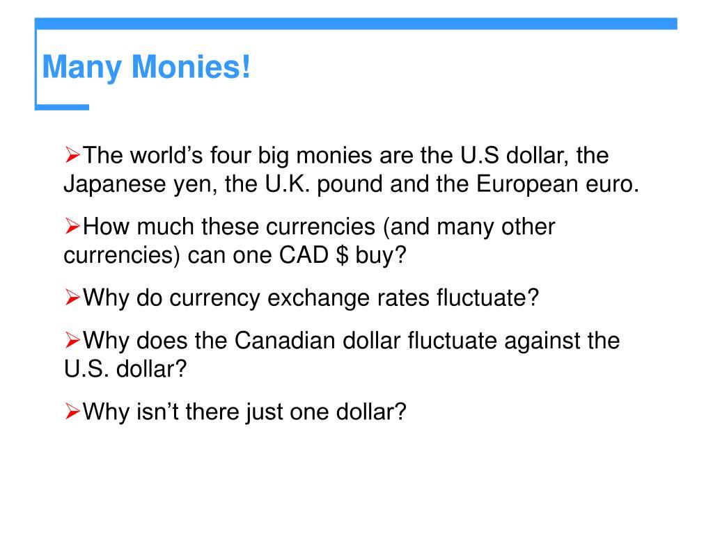 Many Monies!
