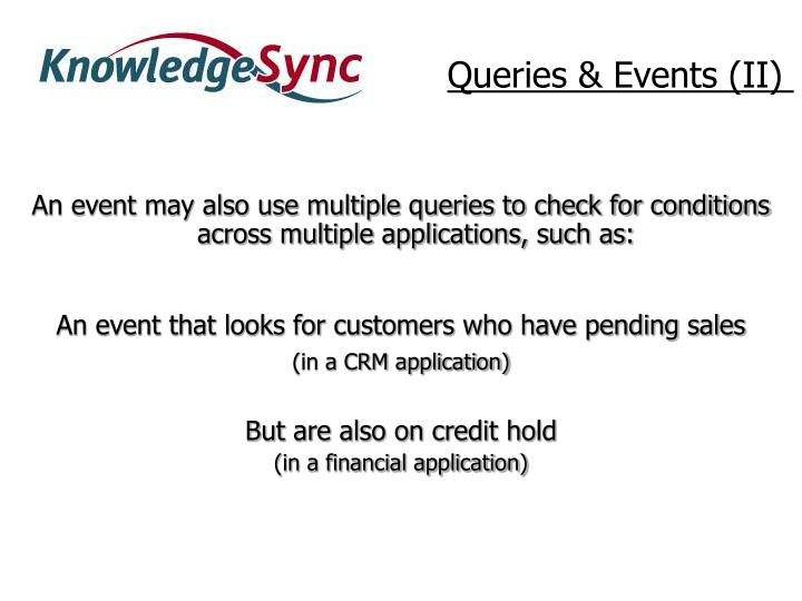 Queries & Events (II)
