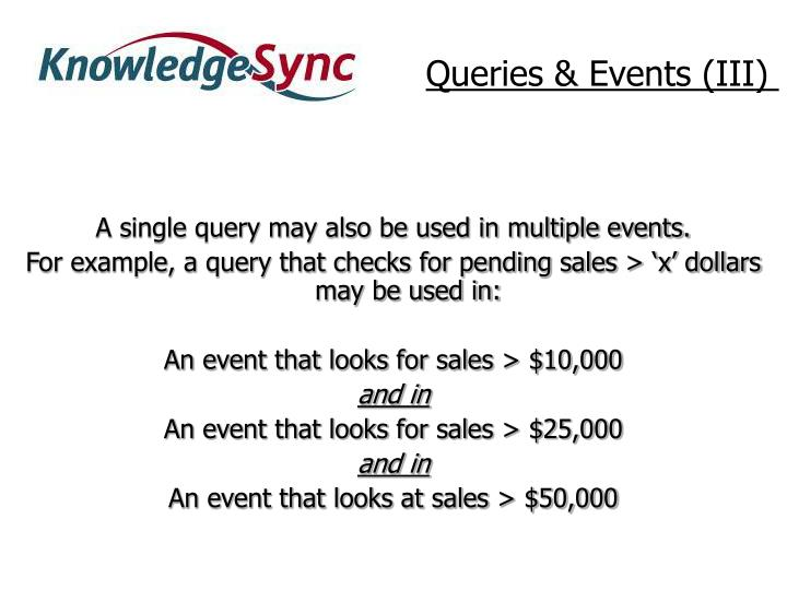 Queries & Events (III)
