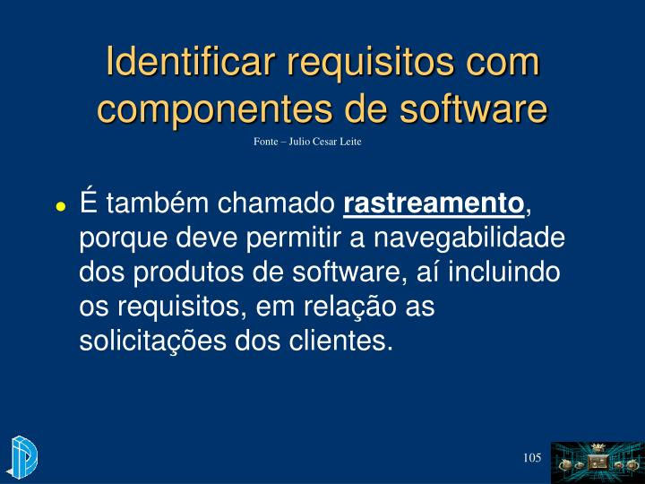 Identificar requisitos com componentes de software