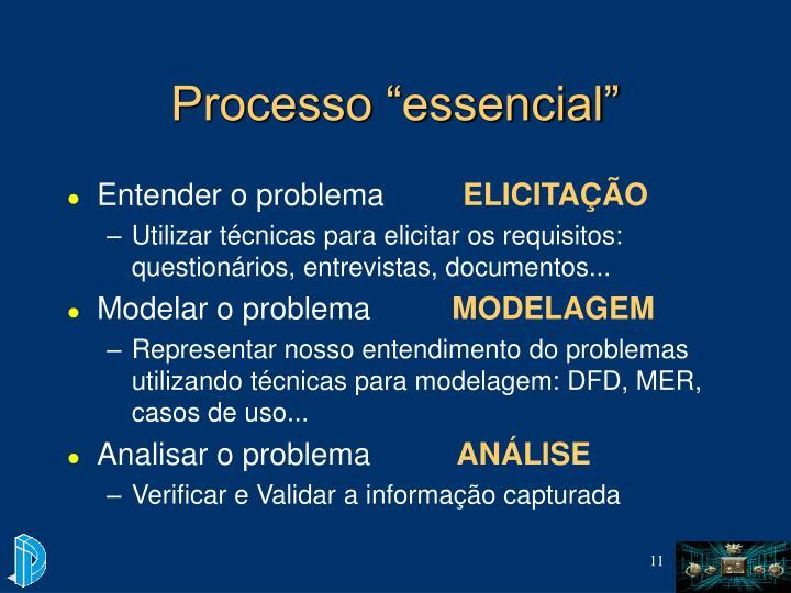 "Processo ""essencial"""