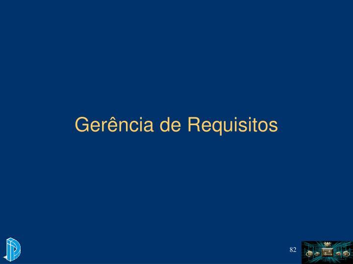 Gerência de Requisitos