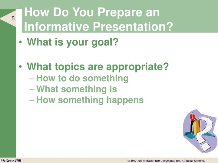 How Do You Prepare an Informative Presentation?