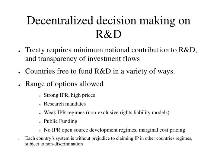 Decentralized decision making on R&D