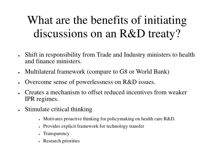 What are the benefits of initiating discussions on an R&D treaty?