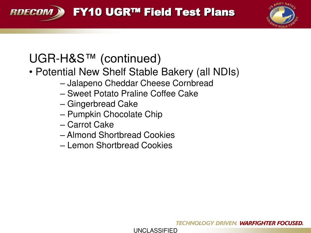 FY10 UGR™ Field Test Plans