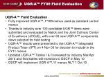 ugr a fy09 field evaluation