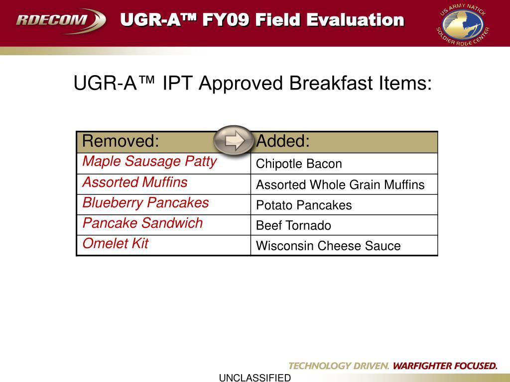 UGR-A™ FY09 Field Evaluation