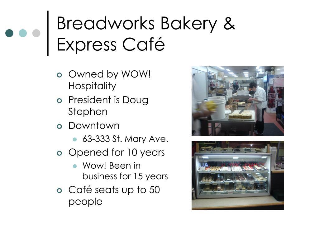 Breadworks Bakery & Express Café