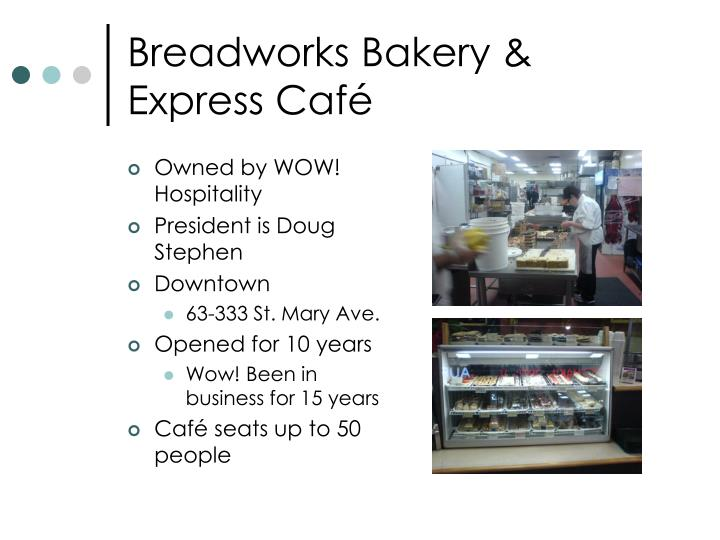 Breadworks bakery express caf