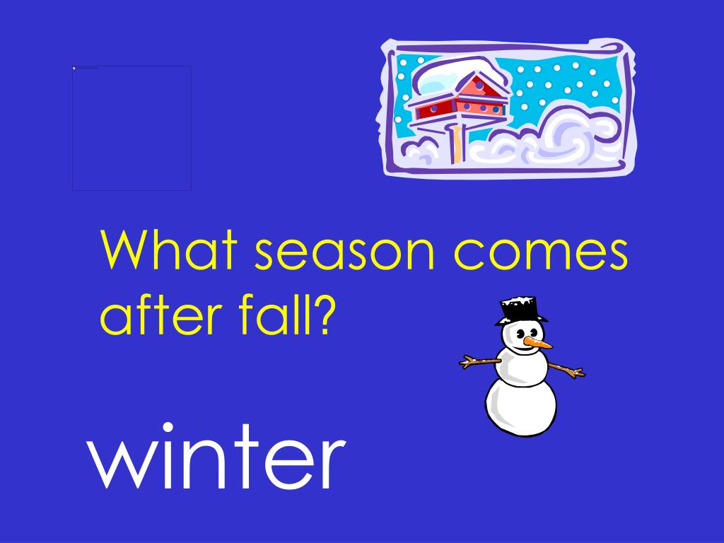 What season comes after fall