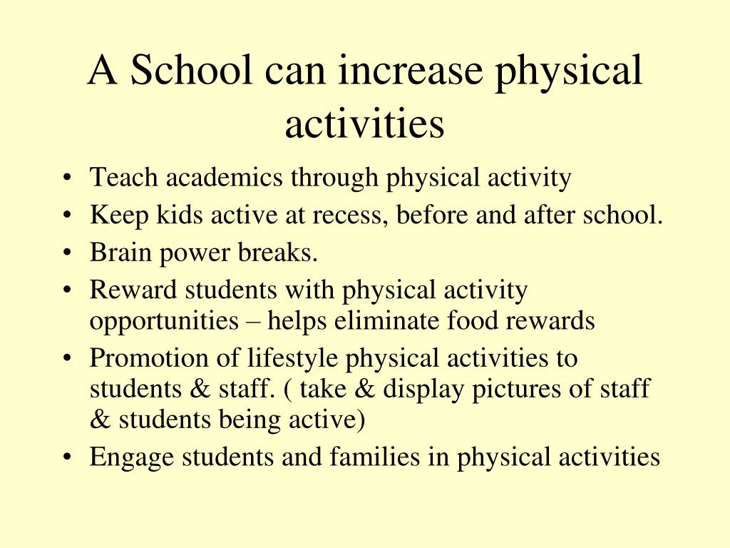 A School can increase physical activities
