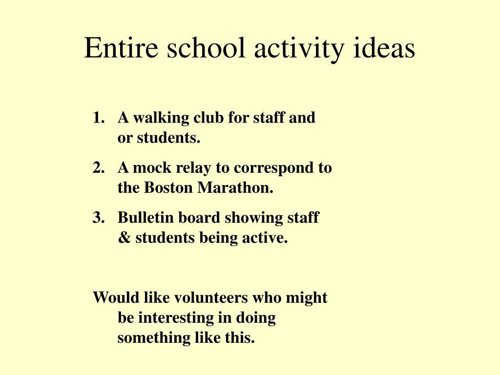 Entire school activity ideas