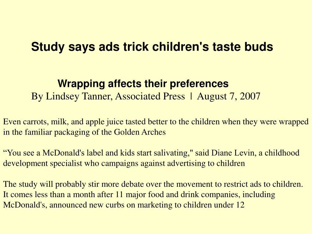 Study says ads trick children's taste buds