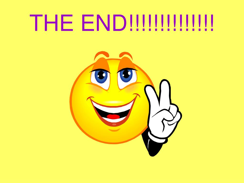 THE END!!!!!!!!!!!!!!