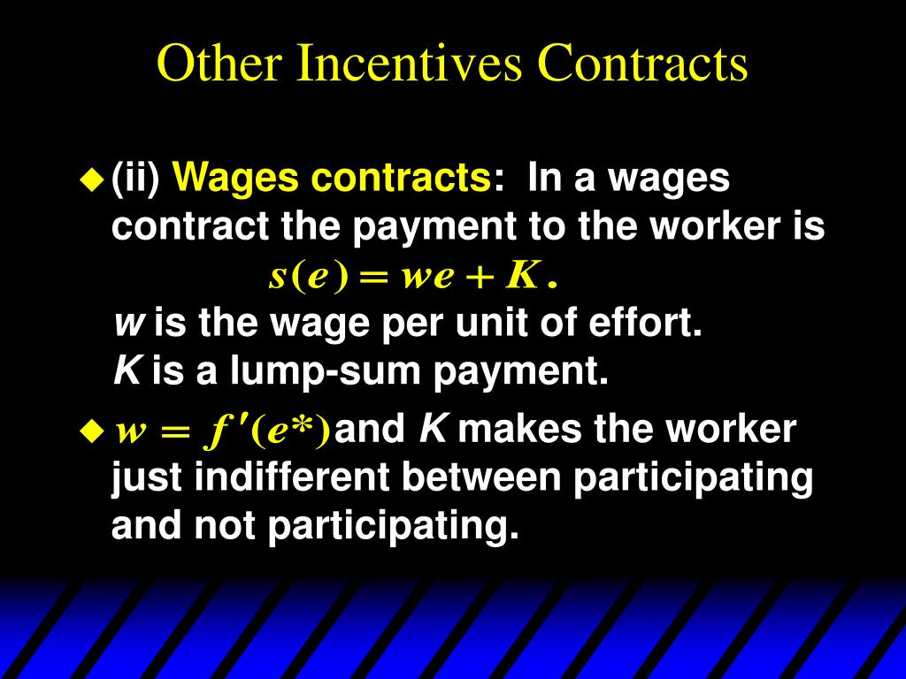 Other Incentives Contracts
