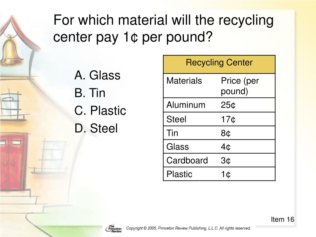 For which material will the recycling center pay 1¢ per pound?