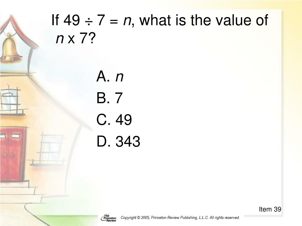 If 49 ÷ 7 =