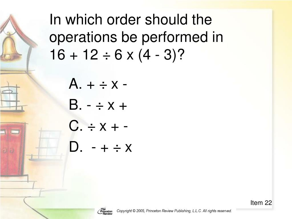 In which order should the operations be performed in