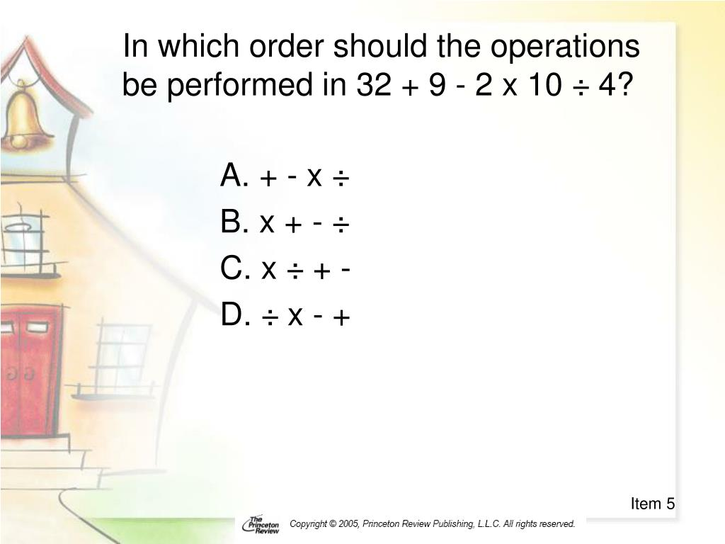 In which order should the operations be performed in 32 + 9 - 2 x 10 ÷ 4?