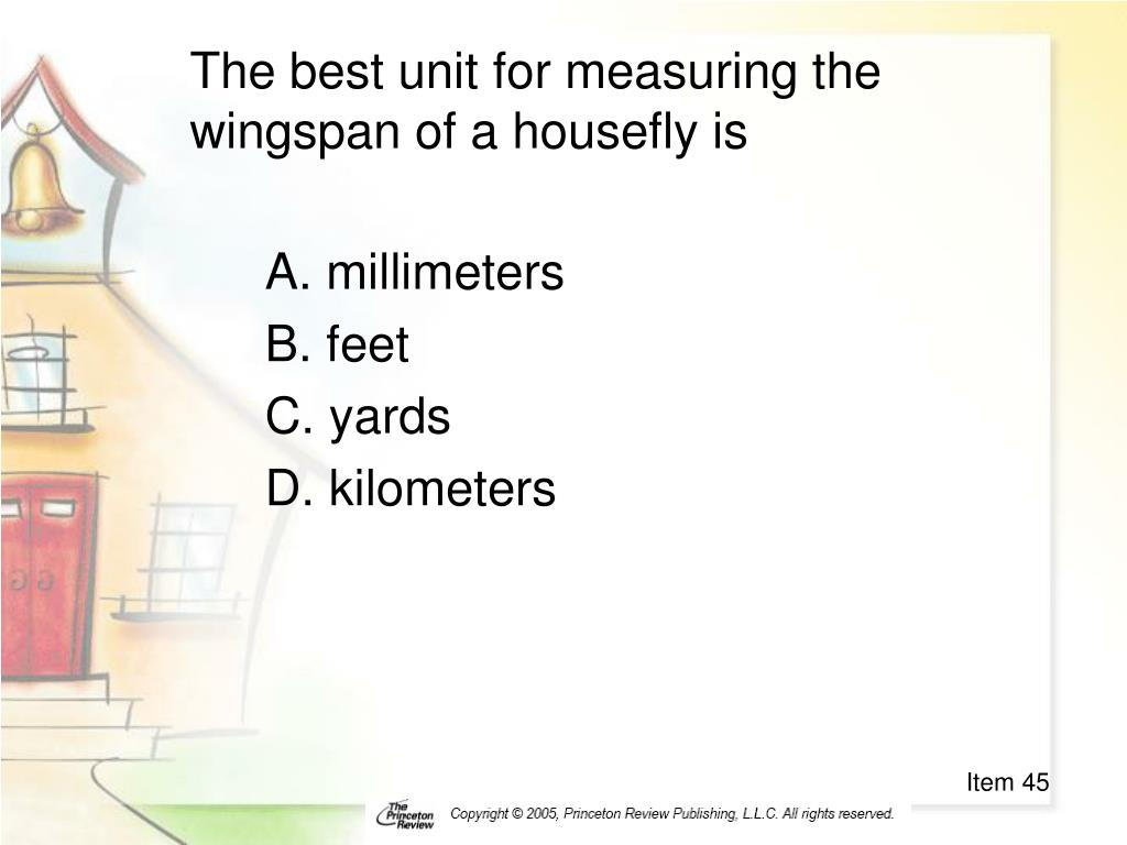 The best unit for measuring the wingspan of a housefly is