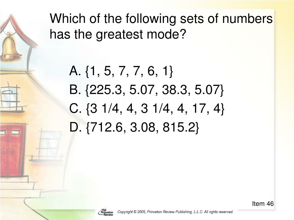 Which of the following sets of numbers has the greatest mode?