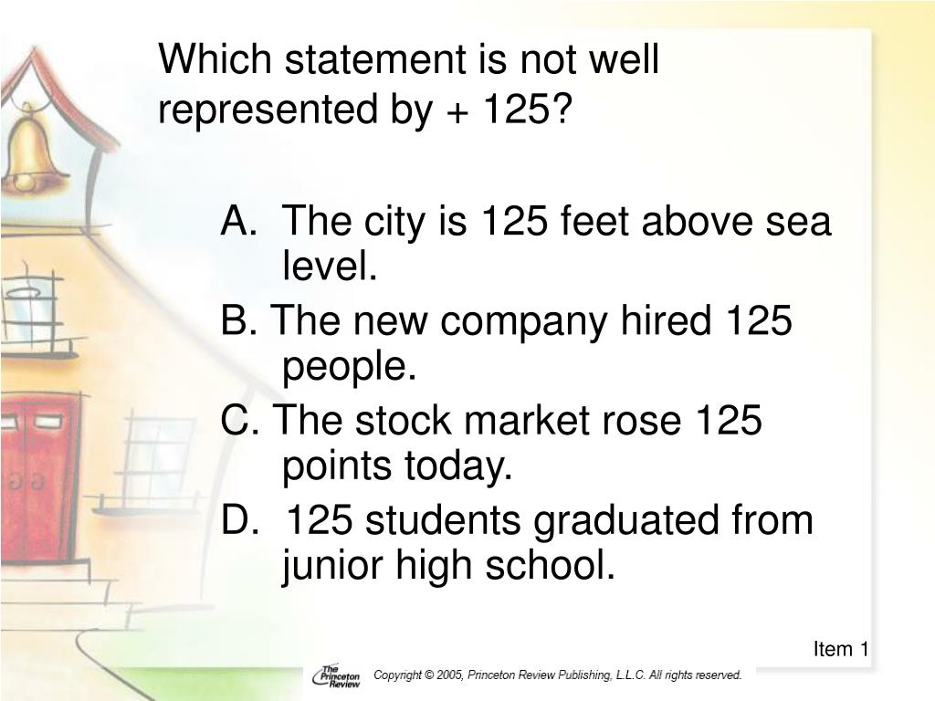 which statement is not well represented by 125