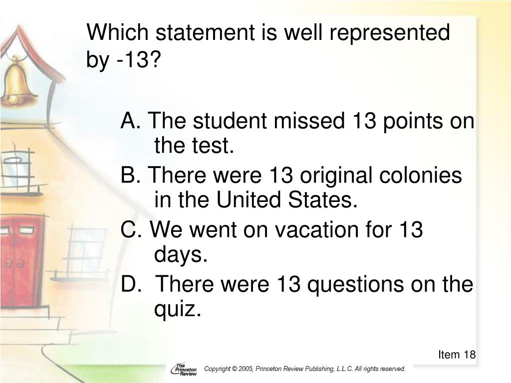 Which statement is well represented by -13?