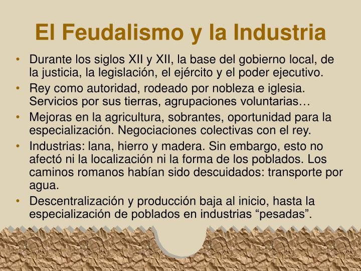 El Feudalismo y la Industria