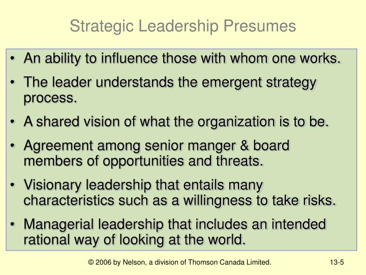 Strategic Leadership Presumes