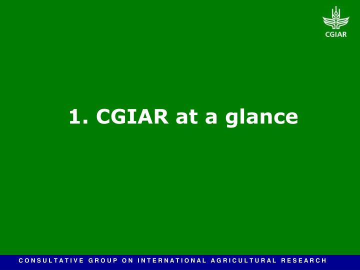 1 cgiar at a glance