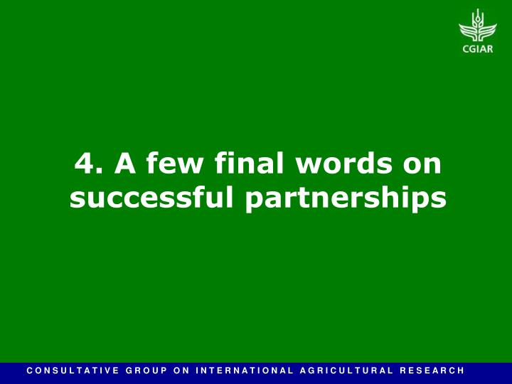 4. A few final words on successful partnerships