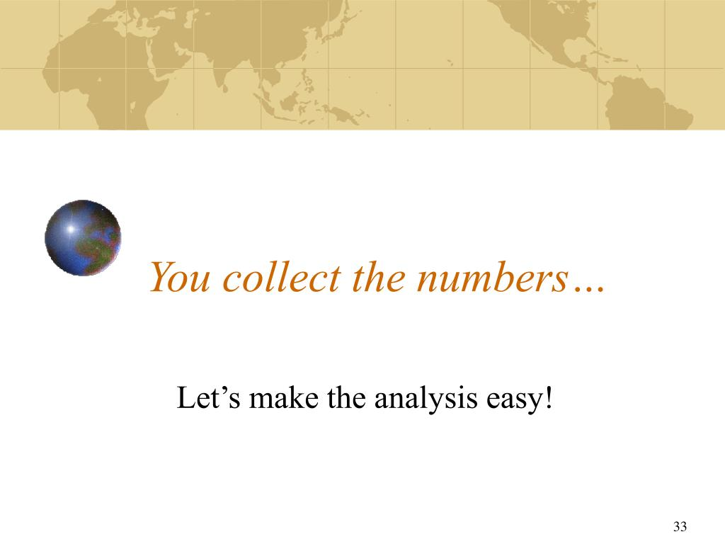 You collect the numbers…