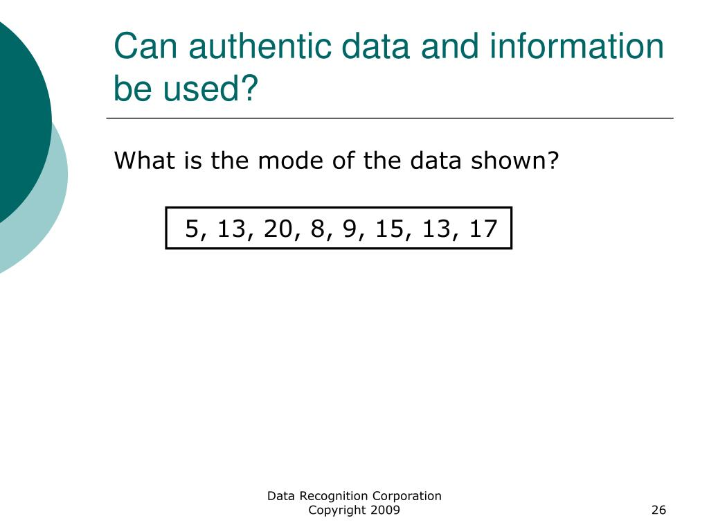 Can authentic data and information be used?