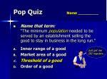 pop quiz name