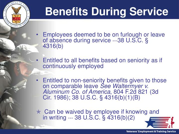 Benefits During Service