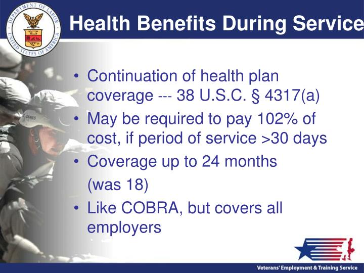 Health Benefits During Service