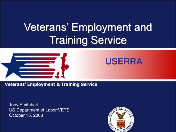 Veterans employment and training service