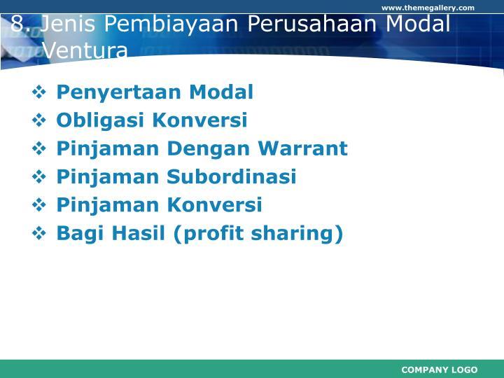 8. Jenis Pembiayaan Perusahaan Modal