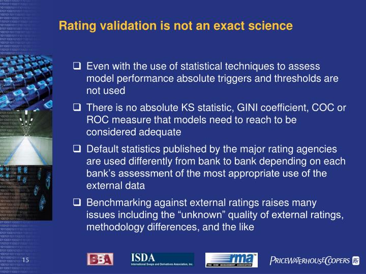 Rating validation is not an exact science