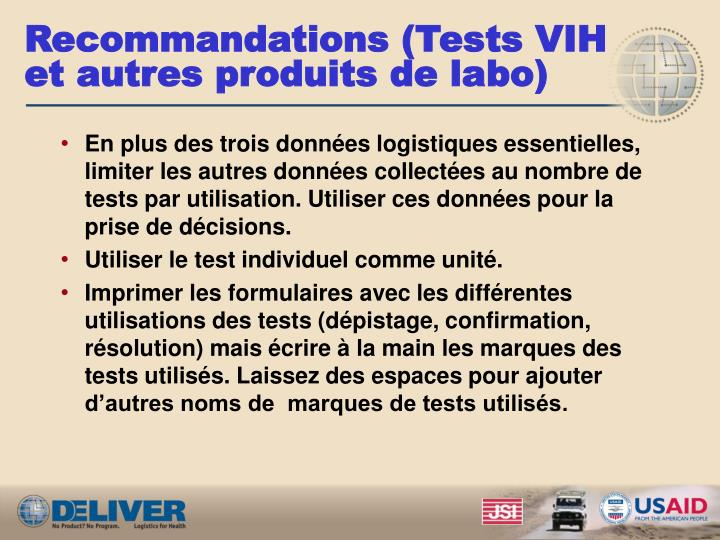 Recommandations (Tests VIH et autres produits de labo)