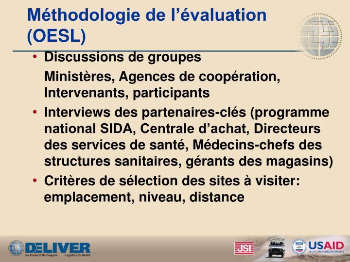 Méthodologie de l'évaluation (OESL)