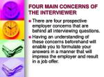 four main concerns of the interviewer