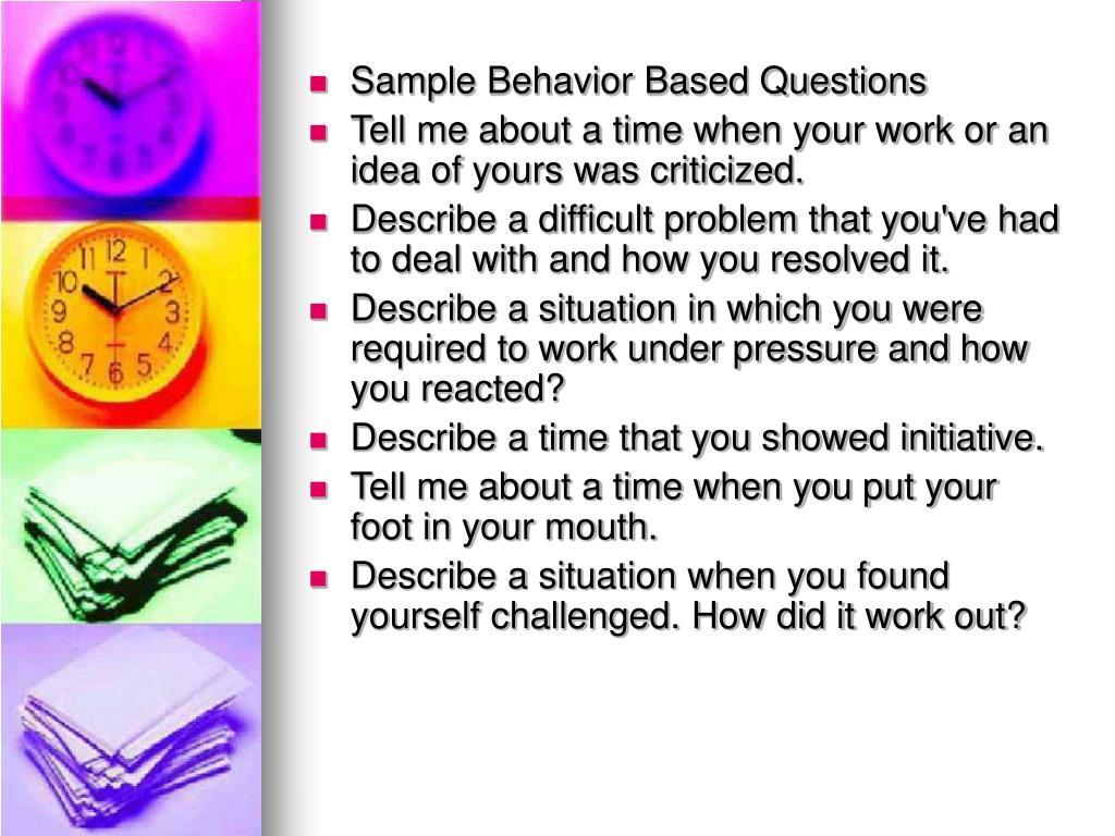 Sample Behavior Based Questions