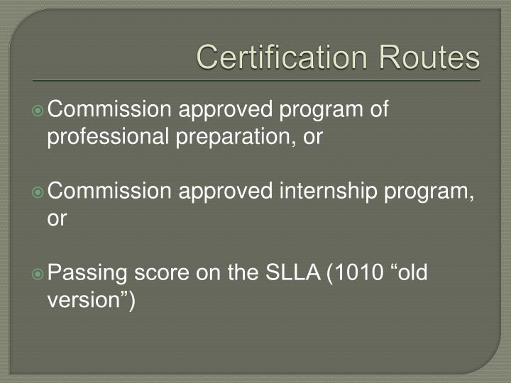 Certification Routes