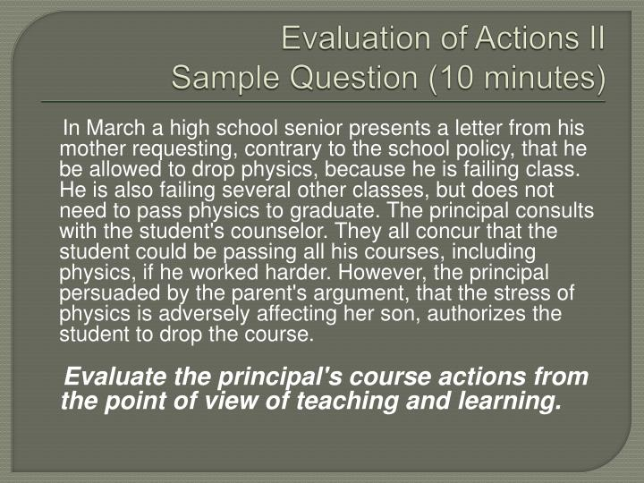 Evaluation of Actions II